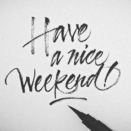 50047-Have-A-Nice-Weekend